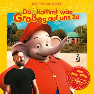 """Benjamin Blümchen - Da Kommt Was Großes Auf Uns Zu (Aus Dem Film """"Benjamin Blümchen"""