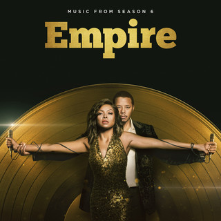 Empire (Season 6, Over Everything) (Music From The TV Series)