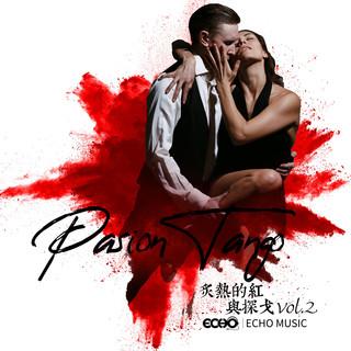 炙熱的紅與探戈 Vol.2 Pasion Tango Vol.2