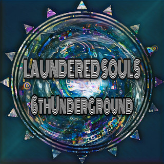 LAUNDERED SOULS
