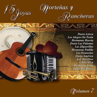 15 Joyas Nortenas Y Rancheras Vol.7