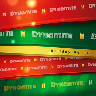 Dynamite (Holiday Remix)