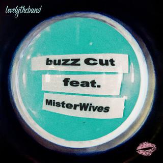 Buzz Cut (Feat. MisterWives)
