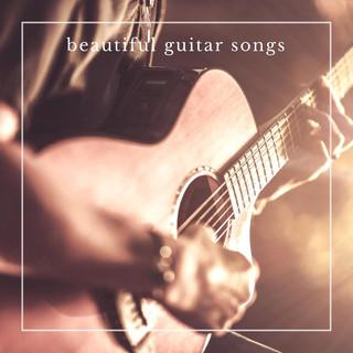 Beautiful Guitar Songs