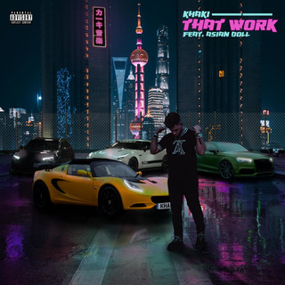 That Work (Feat. Asian Doll)