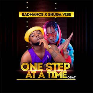 One Step At A Time (Osat) (feat. Shuga Vibe)
