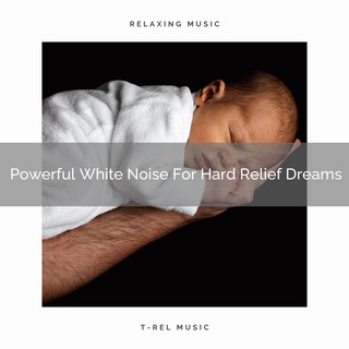 Powerful White Noise For Hard Relief Dreams