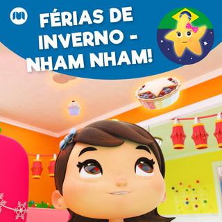 Férias De Inverno - Nham Nham !