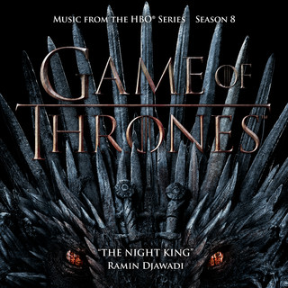 The Night King (From Game Of Thrones:Season 8) (Music From The HBO Series)