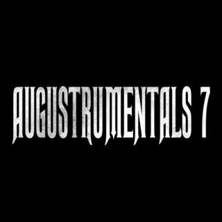AUGUSTRUMENTALS 7