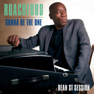 Gonna Be The One (Dean St. Session)