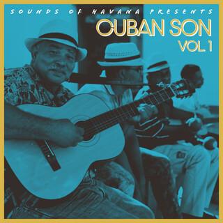 Sounds Of Havana:Cuban Son Vol. 1