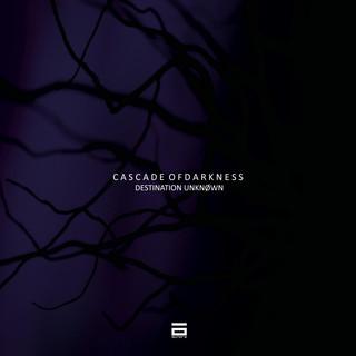 Cascade Of Darkness