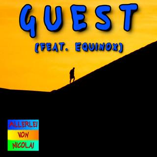 Guest (Feat. Equinox)