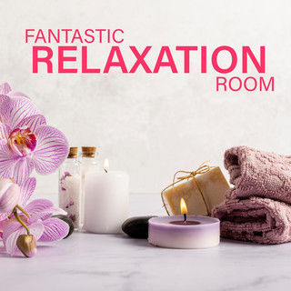 Fantastic Relaxation Room