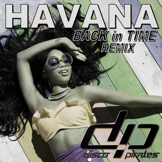 Havana (Back In Time Remix)