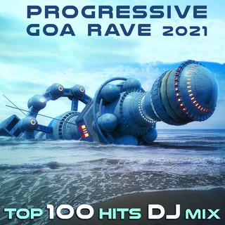 Progressive Goa Rave 2021 Top 100 Hits DJ MIX