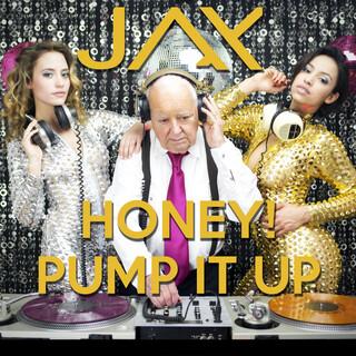 Honey ! Pump It Up