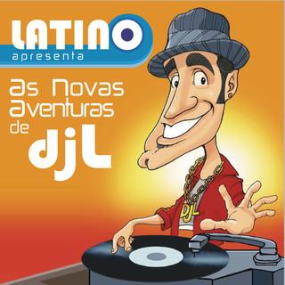 Latino:As Aventuras Do DJ L