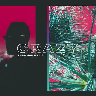 Crazy (Feat. Jaz Karis)