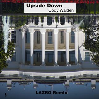 Upside Down (LÄZRO Remix)
