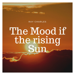 The Mood If The Rising Sun