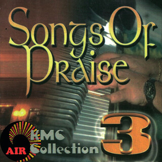 Songs Of Praise (KMC Collection 3)