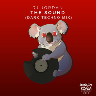 The Sound (Dark Techno Mix)
