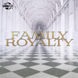 Family Royalty