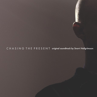 Chasing The Present (Original Motion Picture Soundtrack)