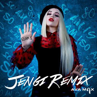 So Am I (Jengi Remix)