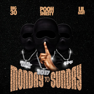 Monday To Sunday (Feat. Lil Baby & BIG30)