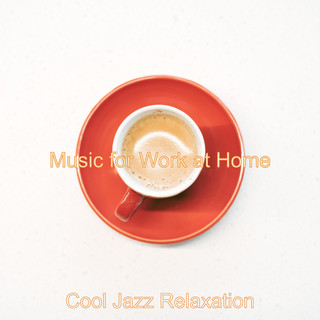 Music For Work At Home