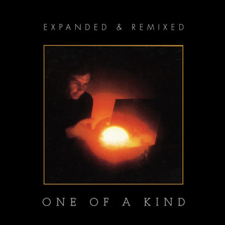 One Of A Kind (Expanded & Remixed Edition)