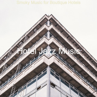 Smoky Music For Boutique Hotels