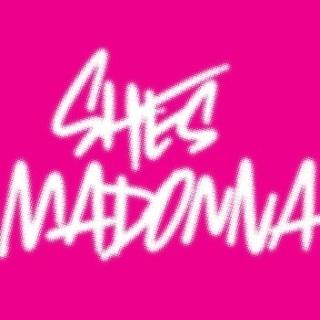She\'s Madonna