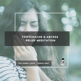 Toothache & Abcess Relief Meditation