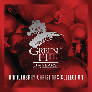 25th Anniversary Green Hill Christmas