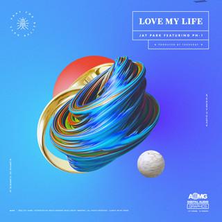 Love My Life (feat. PH - 1)