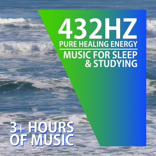 432 Hz | PURE HEALING ENERGY | Improved Sleep And Focused Studying (3 + Hours)
