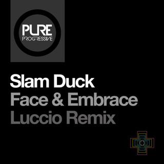 Face & Embrace (Luccio Remix)