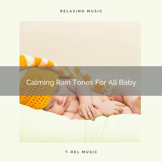 Calming Rain Tones For All Baby