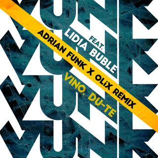 Vino, Du - Te (Adrian Funk & OLiX Remix)