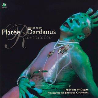 Rameau:Platée Et Dardanus Suites