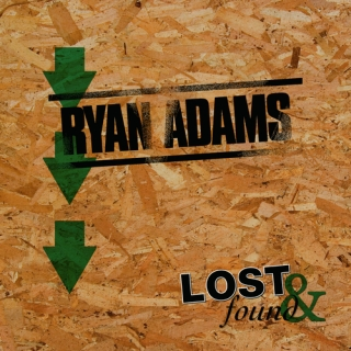 Lost & Found:Ryan Adams