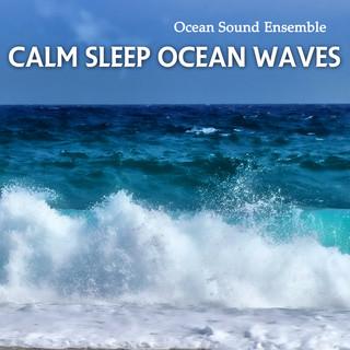 Calm Sleep Ocean Waves