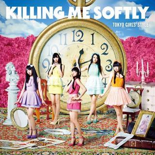 Killing Me Softly 迷戀
