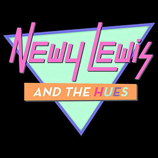 Newy Lewis And The Hues:Greatest Hits