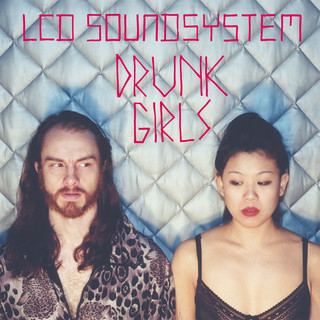 Drunk Girls (Holy Ghost ! Remix)