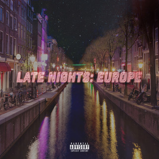 Late Nights:Europe